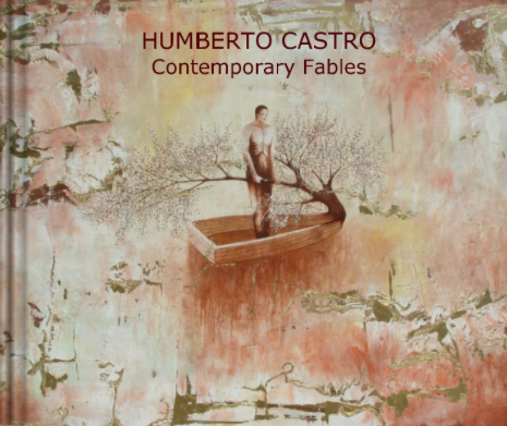 Humberto Castro Contemporary Fables